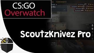 CS:GO Overwatch - ScoutzKnivez Pro