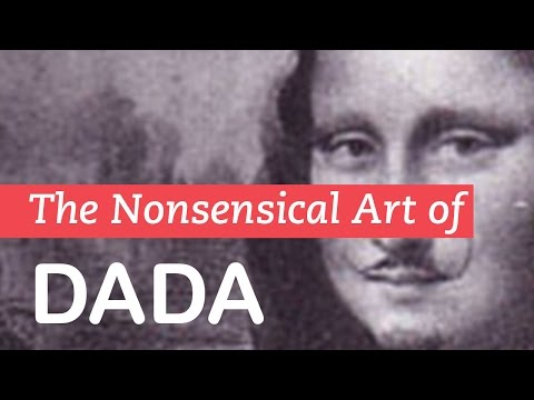 The Nonsensical Art of Dada | Dadaism | LittleArtTalks