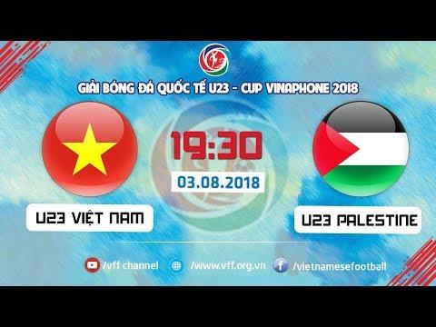 FULL | U23 VIỆT NAM vs U23 PALESTINE | GIẢI BÓNG ĐÁ QUỐC TẾ U23 CUP VINAPHONE | VFF Channel - Thời lượng: 2:16:29.