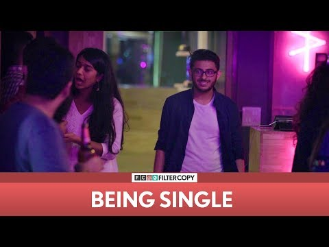 FilterCopy | Being Single | Ft CarryMinati