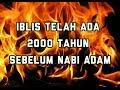 Ali Abu Khotib - Iblis ada 2000 tahun sebelum Nabi Adam