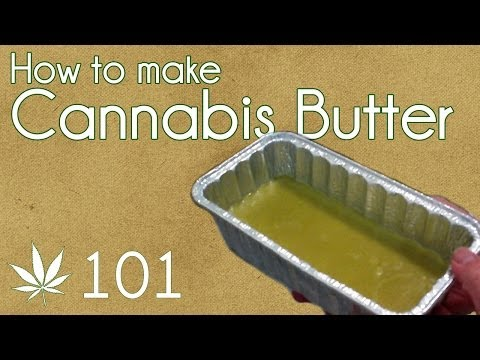 How To Make Cannabutter: Cooking With Marijuana #101 (видео)