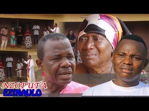 Nzoputa Ezinaulo Season 1 $ 2 - Nigeria Nollywood Igbo Movie 2017 Latest Igbo Movie
