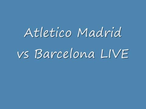 How To Watch Atletico Madrid Vs Barcelona 2016 Champions League LIVE