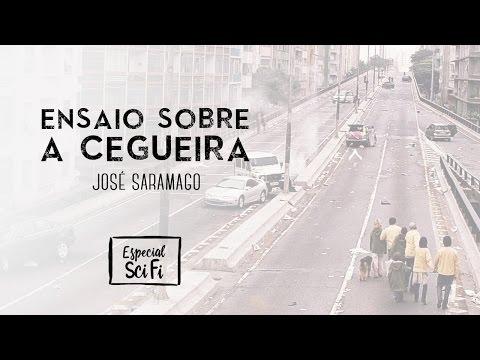Ensaio sobre a cegueira - José Saramago | Especial Ficção Científica