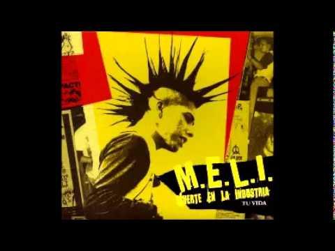 M.E.L.I. (Muerte En La Industria) - Tu Vida - Full Album