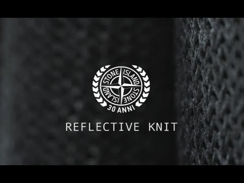 Stone Island   30th Anniversary Special Reflective Knit | Video