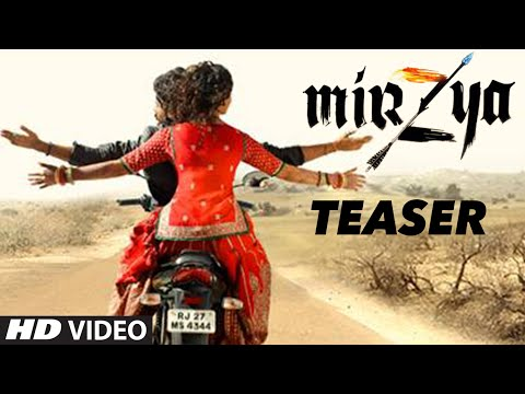 Mirzya Movie Teaser