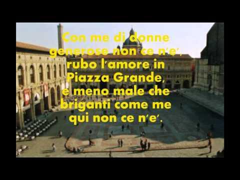 , title : 'LUCIO DALLA-PIAZZA GRANDE-testo'