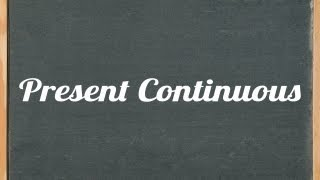 Present Continuous Tense, English grammar tutorial video