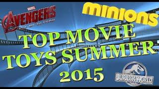 TTPM Playlist - Top Movie Toys Summer 2015