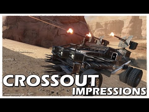 Crossout - My Impressions - Open Beta!