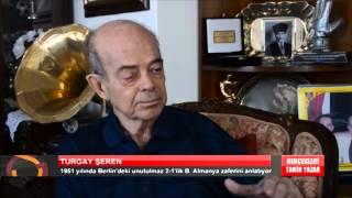 GERÇEKLERİ TARİH YAZAR | TURGAY ŞEREN