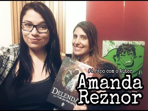 #4 Papo com o autor- Amanda Reznor ? Sexta Literária