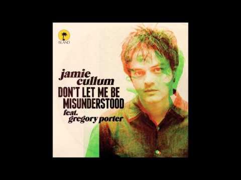 Tekst piosenki Jamie Cullum - Don't Let Me Be Misunderstood feat. Gregory Porter po polsku