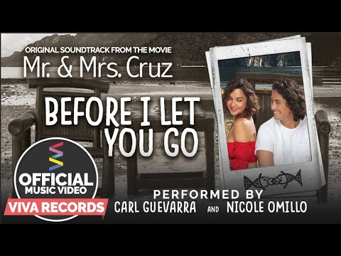Nicole Omillo & Carl Guevarra — Before I Let You Go | Mr. & Mrs. Cruz OST [Official Music Video]