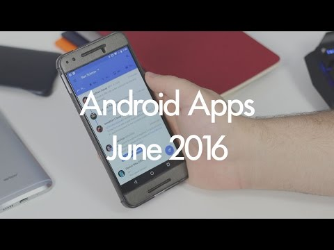 Hands-on with the 5 best Android apps for June 2016
