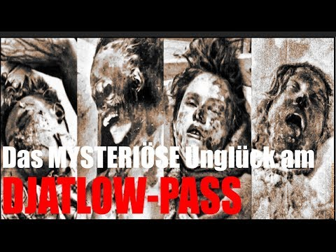 Das MYSTERIÖSE Unglück am DJATLOW-PASS - Mysteriöse Ereignisse