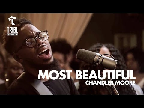 Most Beautiful / So In Love (feat. Chandler Moore) - Maverick City Music   TRIBL Music