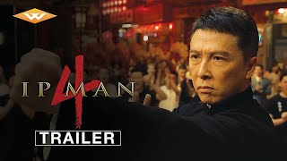 IP MAN 4 (2019) International Trailer | Donnie Yen, Scott Adkins Martial Arts Movie