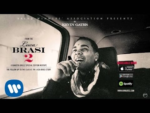 Kevin Gates - Sit Down (Official Audio)