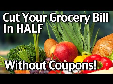 Cut Your Grocery Bill in HALF Without Coupons!