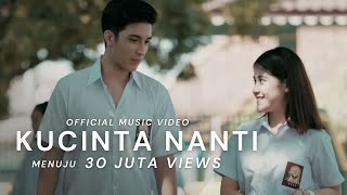 Video Ashira Zamita - Ku Cinta Nanti [Official Music Video] MP3, 3GP, MP4, WEBM, AVI, FLV Maret 2019