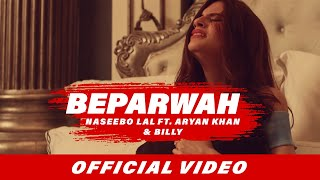 Video Beparwah (Full Video) | Naseebo Lal | Aryan Khan | Billy | Latest Punjabi Songs 2017 MP3, 3GP, MP4, WEBM, AVI, FLV November 2017