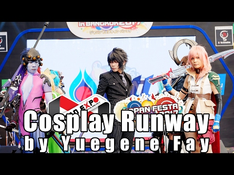 Cosplay Runway โดยคอสเพลย์ระดับโลก Yuegene Fay ในงาน Japan Expo Thailand 2017