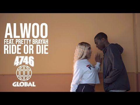 Alwoo Feat. Pretty Brayah - Ride Or Die (Official Music Video)