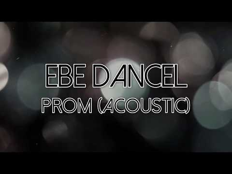 Ebe Dancel - Prom (Acoustic)