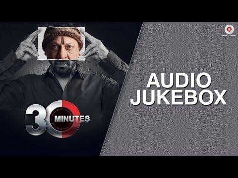 30 Minutes Movie Audio Jukebox Riya Sen Hiten Paintal