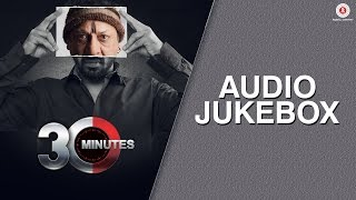 30 Minutes Movie Audio Jukebox Riya Sen Hiten Paintal