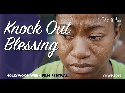 Knock Out Blessing Bande Annonce - sélection officielle nwp2019