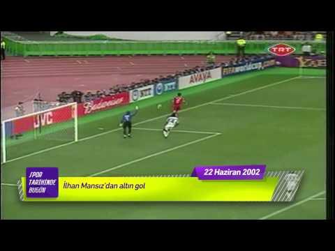 ''İLHAN MANSIZ'DAN ALTIN GOL''  22 Haziran 2002 Spor tarihinde bugün (видео)