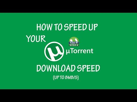 Best Utorrent Download Settings Up To 8MB/s UPDATED MARCH 2018