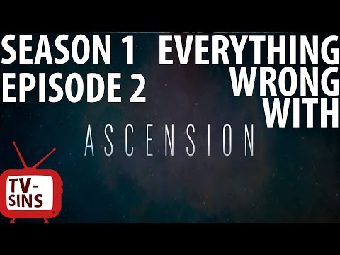Everything Wrong With Ascension: Season 1, Episode 2 In 14 Minutes Or Less