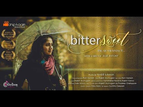 Bittersweet- Life, as we know it... | Indian Short Film | English Language | 4K
