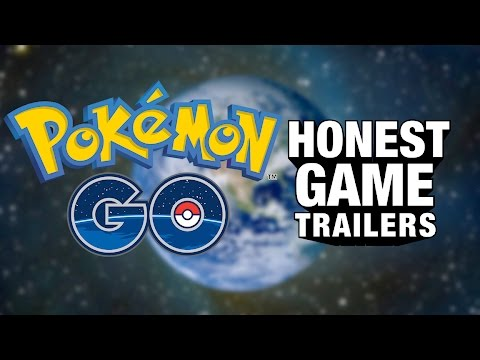 An Honest Trailer for Pok mon GO