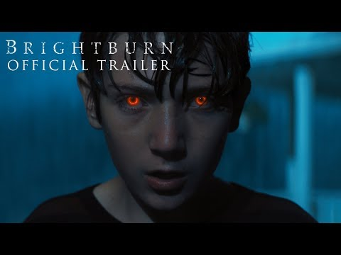 Brightburn Official Trailer