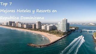 Video Top 7 Mejores Hoteles y Resorts en República Dominicana MP3, 3GP, MP4, WEBM, AVI, FLV September 2019