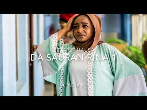 Da Sauran Rina 1 Episode 2 littafin Hausa