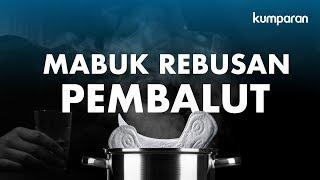 Download Video Mabuk Rebusan Pembalut | Special Content MP3 3GP MP4
