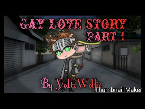 Gay Love Story | Gachaverse | Part 1?