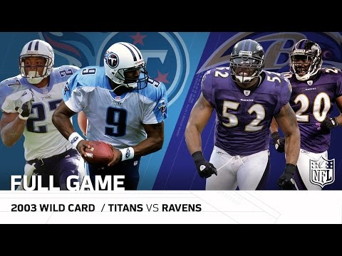 Video: 2003 AFC Wild Card: Tennessee Titans vs. Baltimore Ravens | NFL Full Game