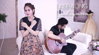 Video Suliyana - Kepaling (Official Music Video) MP3, 3GP, MP4, WEBM, AVI, FLV Juni 2019