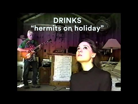 Drinks share touristic VHS-quality video for 'Hermits On Holiday'
