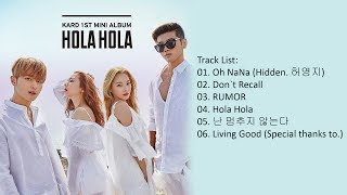 Video [Mini Album] KARD - Hola Hola MP3, 3GP, MP4, WEBM, AVI, FLV Maret 2018