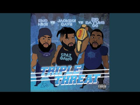 Triple Threat (feat. Rmc Mike & Rio Da Yung Og)