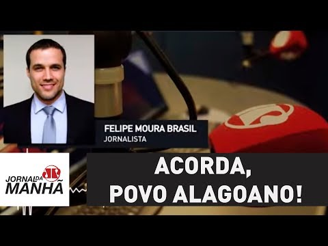 Acorda, povo alagoano! O Brasil não merece Renan Calheiros | Felipe Moura Brasil (видео)